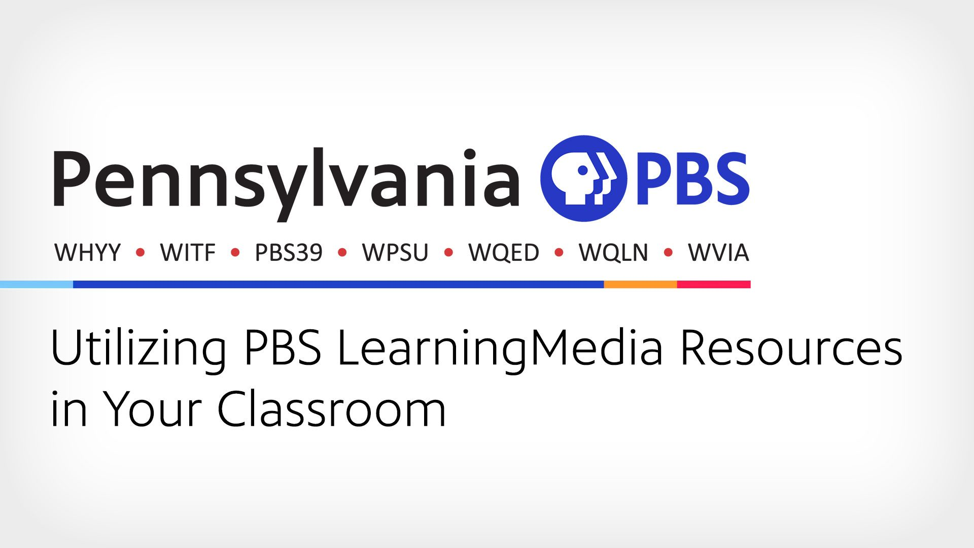 Utilizing PBS LearningMedia Resources in Your Classroom