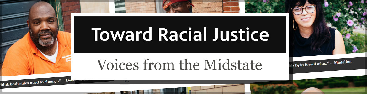 Toward Racial Justice: Voices from the Midstate photo series