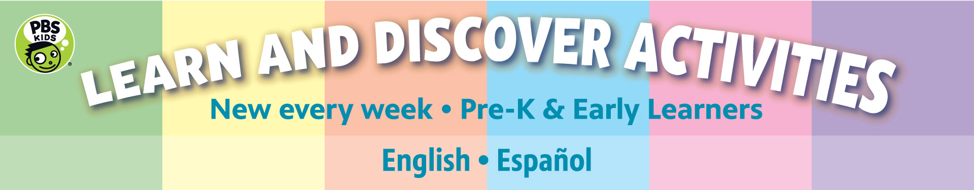 Learn and Discover Activities | New every week • Pre-K and Early Learners
