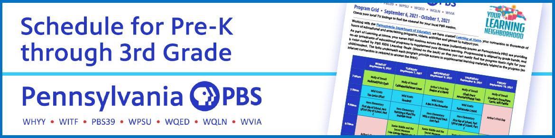 Schedule for Pre-K through 3rd Grade | Pennsylvania PBS